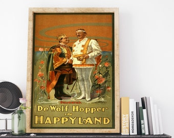 1905 De Wolf Hopper in Happyland by J Ottmann Lith Co Vintage USA Theatrical Poster Art Print