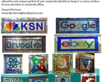 Your logo/company/product/icon/etc in a stained glass panel.