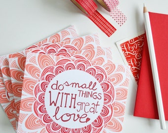 Valentine, Set of FOUR Folded Note Cards, Do Small Things with Great Love, Stationery, Illustration, Red 4.25 x 5.5 inches