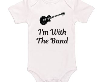 I'm With The Band Bodysuit - Cute Funny Baby Clothing For Baby Boys And Baby Girls, Adorable One-Piece Outfit