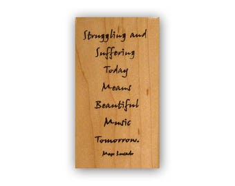 Struggling and suffering today means beautiful music tomorrow, Max Lucado quote Mounted rubber stamp, comfort, encouragement sentiment CMS 5
