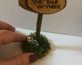 Ever mind the rule of three wooden sign OOAK tiny witch