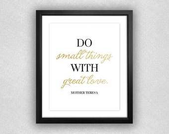 """CUSTOM """"Do Small Things With Great Love"""" Printable. **Digital Download**. 3x3."""