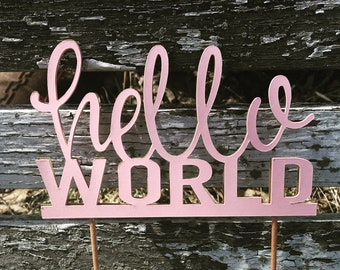 Hello World Pink Cake Topper Baby Girl Baby Shower