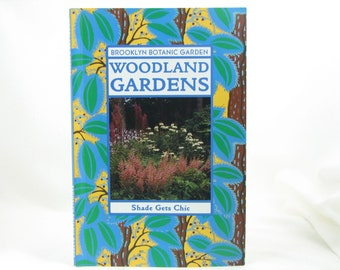 Garden Book, Woodland Gardens, Garden Lover Gift, Gift Under 15, Nature Lover Gift, Brooklyn Botanic Garden, Shade Garden