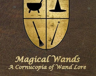 SALE!  Magical Wands: A Cornucopia of Wand Lore - Autographed