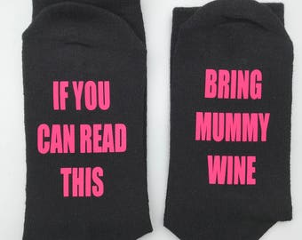 personalised socks, gift, novelty christmas gift, if you can read this bring me wine socks, funny socks, personalised socks, mum chocolate