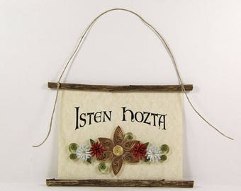 Isten Hozta, Hungarian Welcome, Paper Quilled Welcome Sign, 3D Quilled Banner, Tan Brick Red Light Green Decor, Hungary Gift, Rustic  Decor