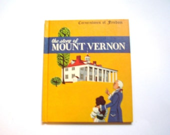 The Story of Mount Vernon, a Vintage Children's Book