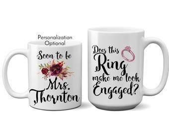 Does This Ring Make Me Look Engaged Mug, Engagement Gift, Engagement Mug, Engaged, Engagement Gift for Best Friend, Mug Ask a question