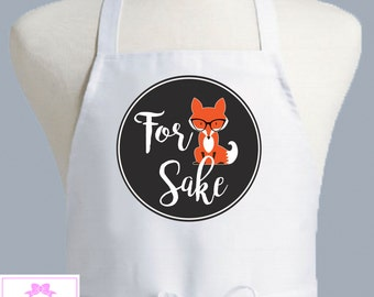 For Fox Sake Apron, One Size fits all Kitchen Apron, Chef's Apron, Men's Apron, For Fox Sake Gifts