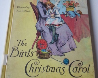 Vintage The Birds' Christmas Carol book,by Kate Douglas Wiggin, 1962 First Cadmus Edition