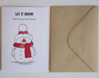 Snowman Christmas Card saying 'Let it snow'