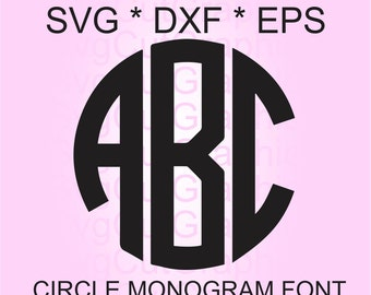 Circle Monogram SVG Font, Svg Files, Svg Monogram Font, Monogram Letters,  Svg Files for Cricut, Cricut Svg Font, Silhouette Svg Font