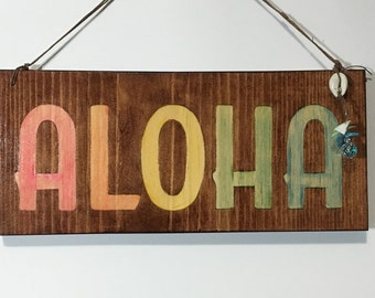 Stained Wood Aloha Signs
