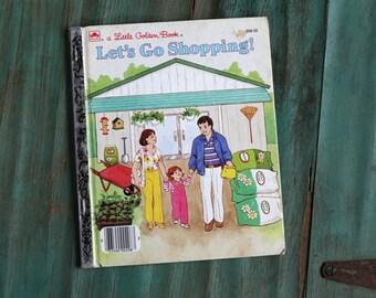 Let's Go Shopping!, A Little Golden Book, 1980's Kids Book, Vintage Children's Book, Retro Collectible Book, Golden Book