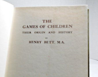 The Games of Children Their Origin and History,The Games Children Book,History Childrens Games,History Children Book,Origins Childrens Game