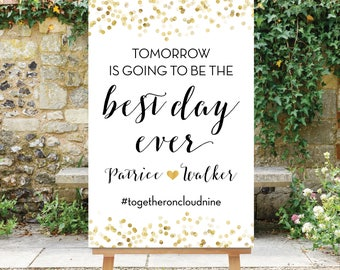 Tomorrow is going to be the Best Day Ever - Rehearsal Dinner Sign - Gold and Black Decor - Digital File Printable The Giselle