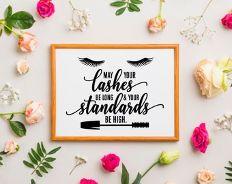 Lashes Decal, May Your Lashes be long and your standards be high, eyelashes quote, laptop decal, vinyl letters, bathroom mirror sticker, new
