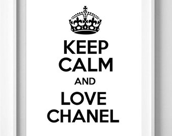 Poster poster keep calm and love chanel, women decorataion for home.