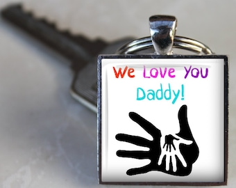 We Love You Daddy Key Chain - Father's Day Key Chain - Grandpa, Uncle