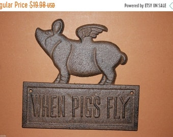 14% OFF 1) pc, When Pigs Fly, Pigs Fly, Ready to Paint, Flying Pig, Cast Iron, When Pigs Fly Sign, When Pigs Fly Plaque, When Pigs Fly, gift