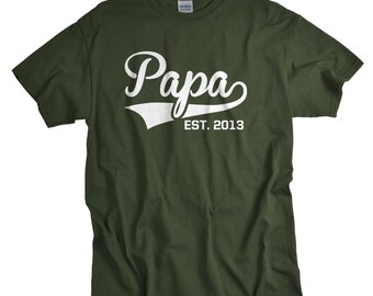 Papa Shirt - Papa Gifts - Est 2013 - Established in 2013 - Fathers Day T Shirts - Choose any Year!