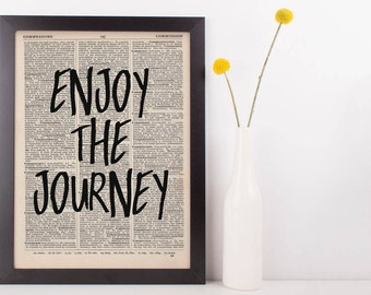 Enjoy The journey Quote Dictionary Print