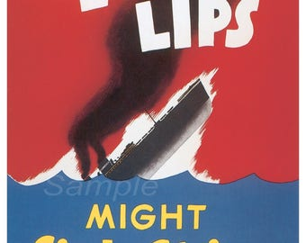 Vintage Loose Lips Might Sink Ships War Poster Print
