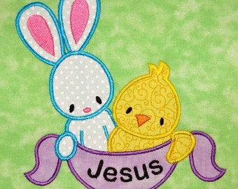 Easter Bunny & Chick with JESUS banner 4x4 or 5x7 size machine applique design
