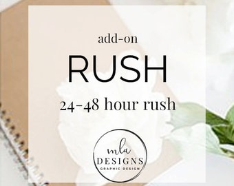 RUSH - Please Rush My Order.  24-48 Hours Turn Around time for a Proof