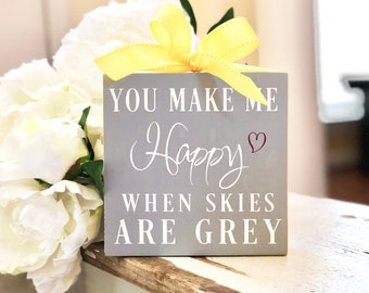You Are My Sunshine - Nursery Decor - Baby Shower Gift - Gift for Her - Gift for Him - Nursery Art - You Make Me Happy - When Skies Are Grey