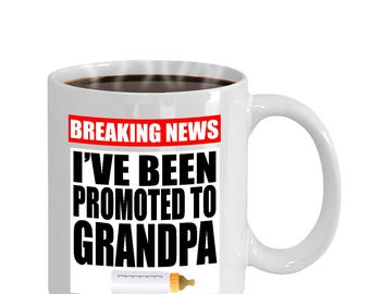 Men's Breaking News I've Been Promoted To Grandpa 1st Time Gift Mug