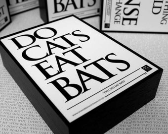 Framed Quote: Do Cats Eat Bats