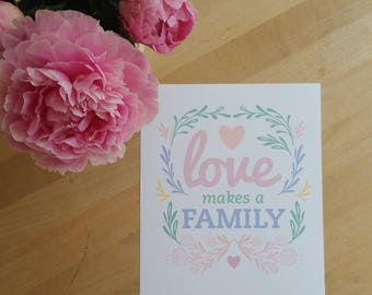 Love Makes a Family- Cool Pink Sherbet Digital Art-Print, Printable Home Decor- Scandi with flower and vine motif