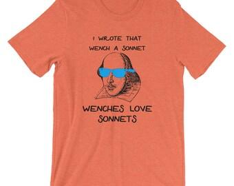 Shakespeare Tee Shirt for Funny Teachers, Wenches Love Sonnets, Teacher Gift Idea, Teacher Appreciation, English Major Gift, Book Nerd Shirt