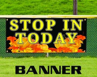 Stop In Today Pumpkin Business Advertising Banner Sign Halloween