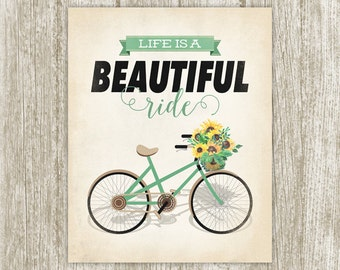 Bicycle Wall Art Printable, Quote Print Life Is A Beautiful Ride, Bicycle Art Bicycle Wall Decor Bike Art Quote Poster 8x10 Instant Download