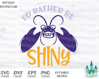 Tamatoa Quote, Shiny, Moana, Disney Inspired, Cutting Files in Svg, Eps, Dxf and Png Format