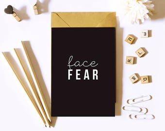 Face fear. Black and white typographic print