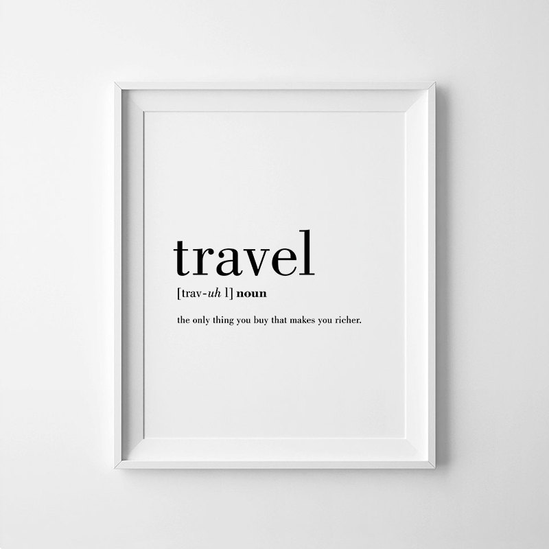 Funny Kitchen Art Funny Wedding Sign Instant Download Tea: Travel Definition Printable Travel Quote Word Poster Travel