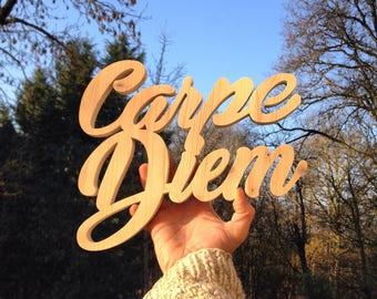 Carpe Diem Word wooden letters