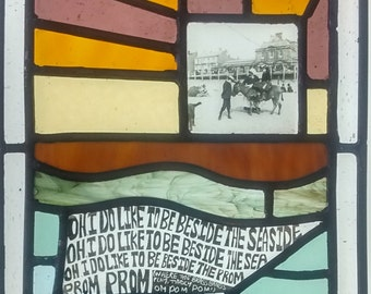 """Original Stained Glass Window """"Oh! I do like to be beside the Seaside!"""""""