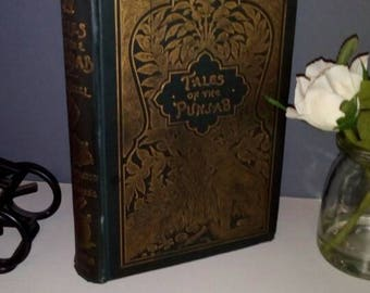 Tales of the Punjab, first edition, 1894, Flora Annie Steele illustrated, steel plate engravings by J. Lockwood Kipling. Rare antique book.