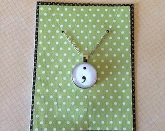 Semi Colon Necklace - Semi Colon Jewelry - Semi Colon - Encouragement Gift - Encouragement Jewelry - Encouragement - Insprirational Necklace