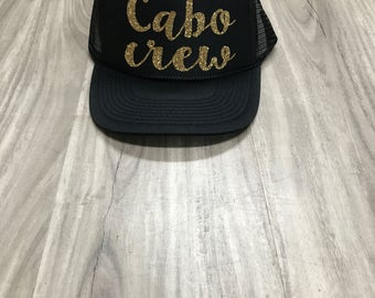 Cabo Crew Trucker Hat Champagne Trucker Hat Women's Trucker Hat Glitter Mexican Cruise Mexican Vacation Cabo Hats Cabo Truckers