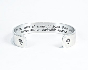 "Inspirational Gift / Encouragement Gift - In the midst of winter, I found there was, within me, an invincible summer. - 1/2"" message cuff"