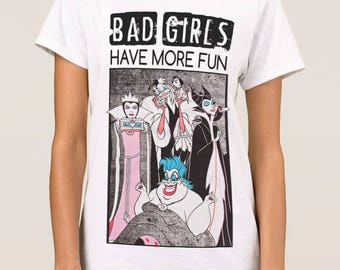 Disney Villains 'Bad Girls Have More Fun' Awesome T-Shirt