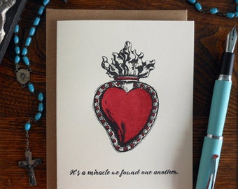 letterpress it's a miracle we found one another greeting card milagro, sacred heart, love friendship wedding anniversary