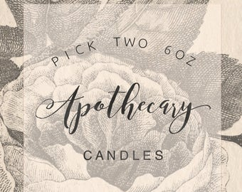 Pick Two 6oz Apothecary Candles || Soy Candles